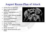 august recess plan of attack