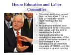 house education and labor committee