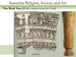 sumerian religion society and art10