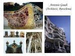 antonio gaudi architect barcelona