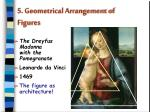 5 geometrical arrangement of figures