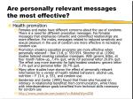 are personally relevant messages the most effective10