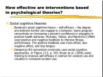 how effective are interventions based in psychological theories5