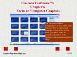 computer confluence 7 e chapter 6 focus on computer graphics23