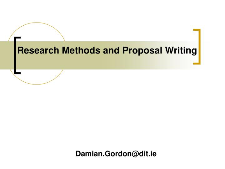 research methods and proposal writing n.