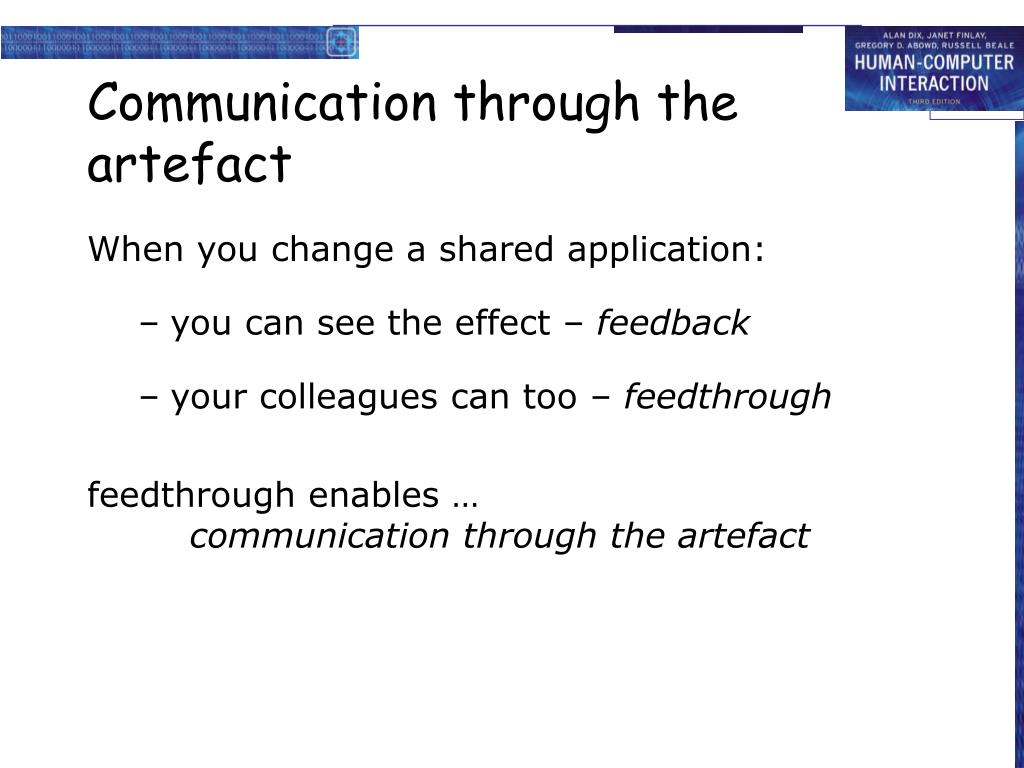 Communication through the artefact