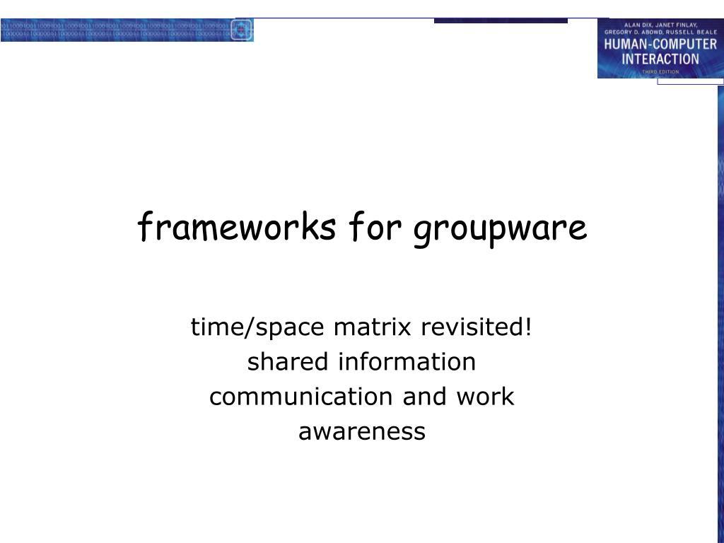 frameworks for groupware