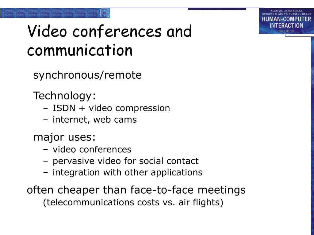 Video conferences and communication