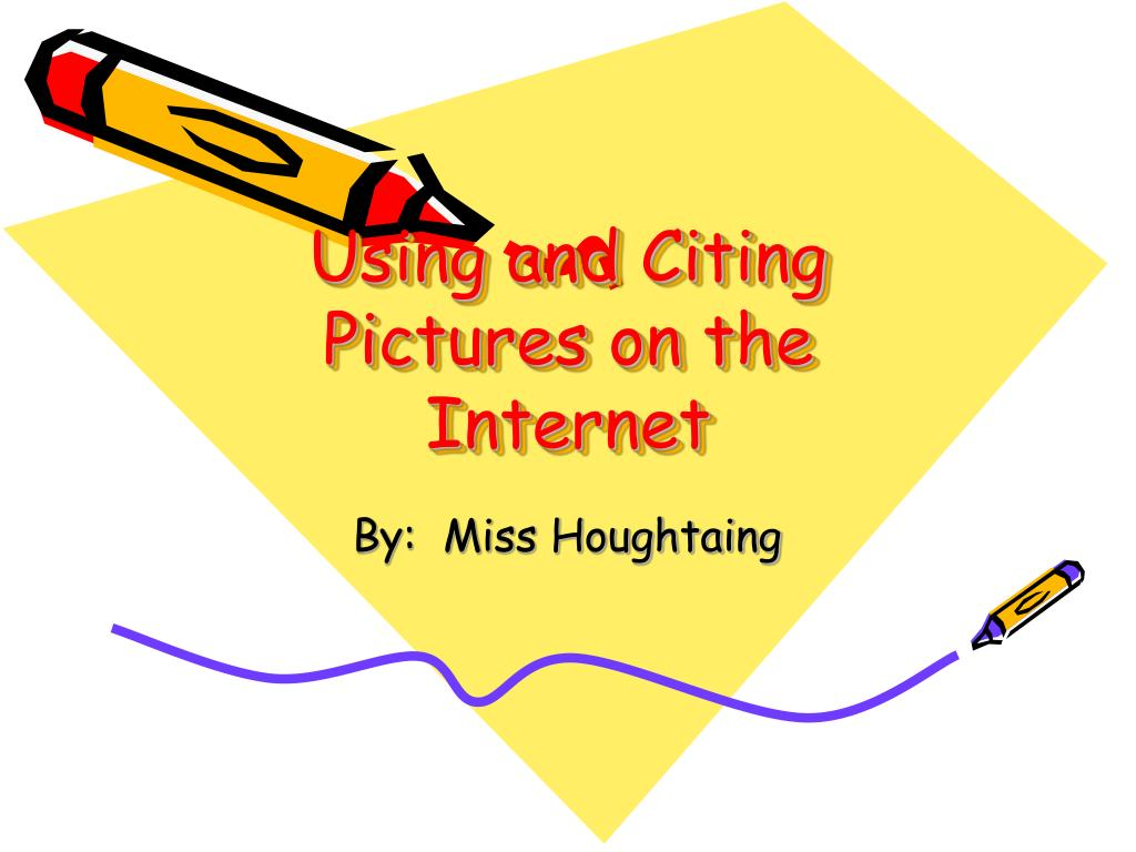 using and citing pictures on the internet l.