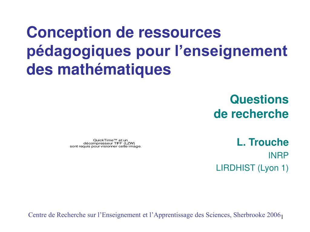 conception de ressources p dagogiques pour l enseignement des math matiques l.