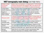 wet tomography main dialog see help menu