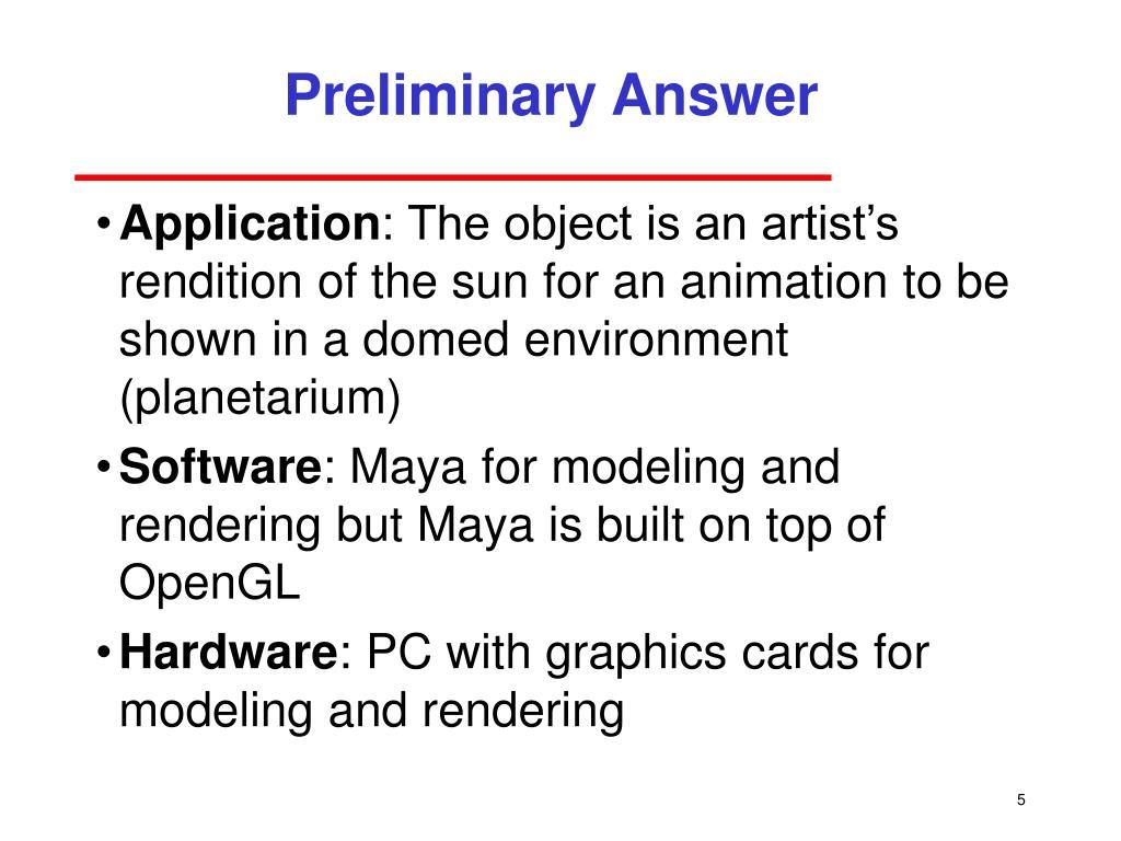 Preliminary Answer