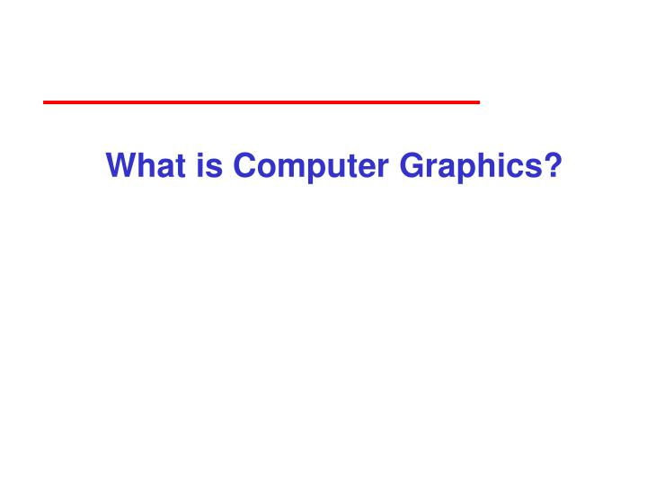 What is computer graphics