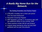 a really big home run for the network