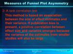 measures of funnel plot asymmetry50