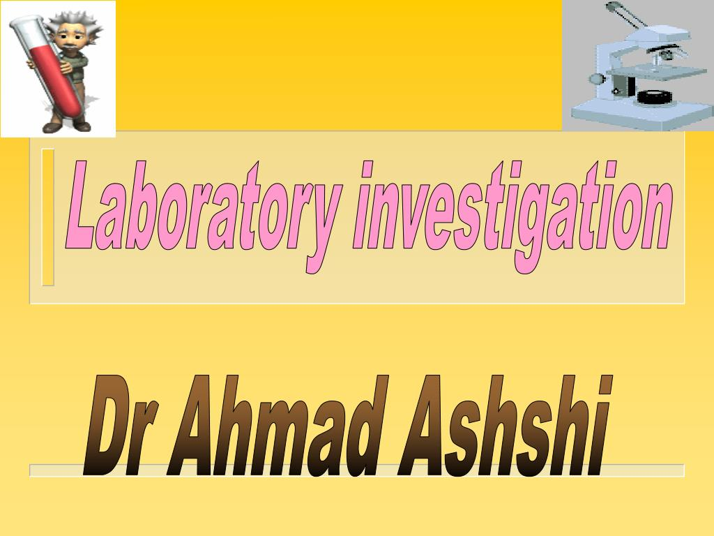 Laboratory investigation