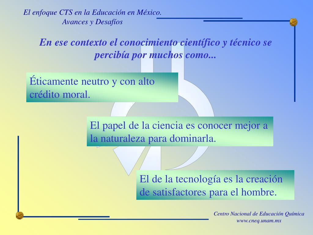 El enfoque CTS en la Educación en México.