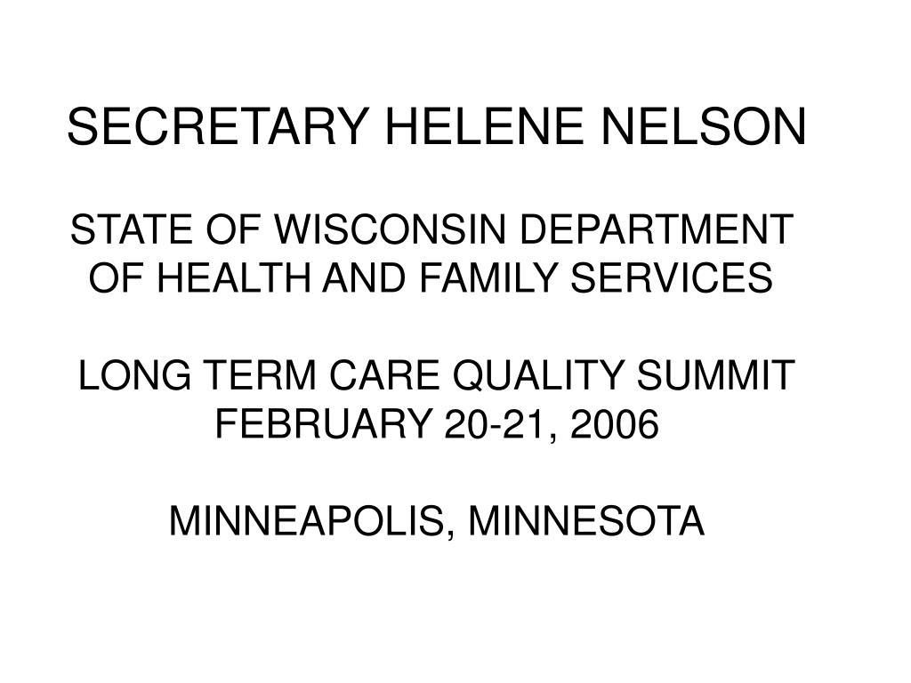 SECRETARY HELENE NELSON
