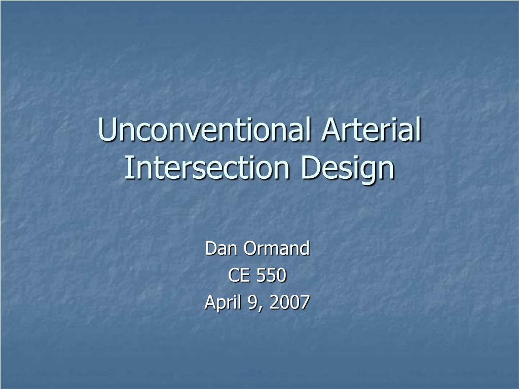 unconventional arterial intersection design l.