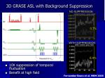3d grase asl with background suppression