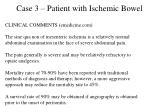 case 3 patient with ischemic bowel73