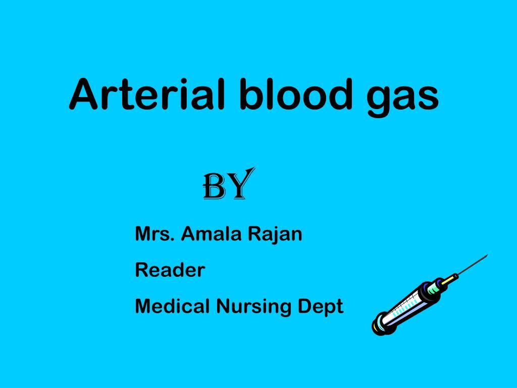 arterial blood gas l.