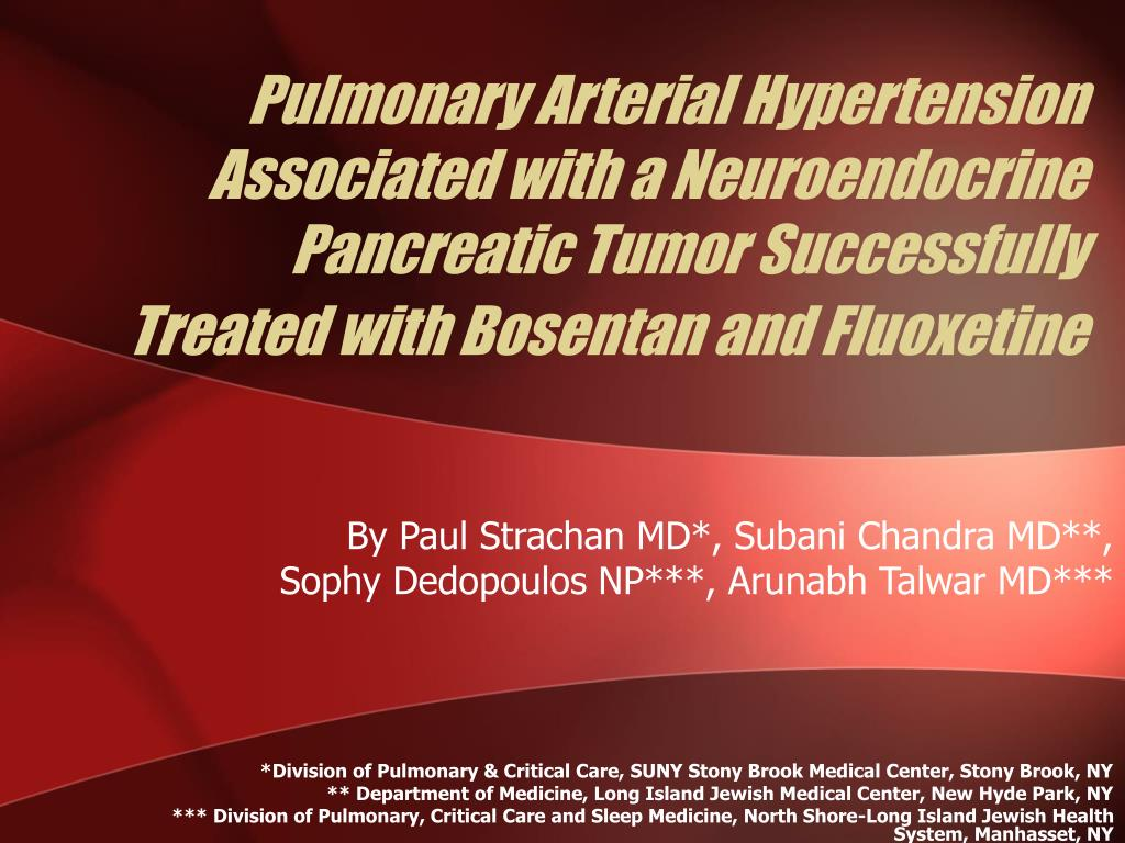 Pulmonary Arterial Hypertension Associated with a Neuroendocrine Pancreatic Tumor Successfully Treated with Bosentan and Fluoxetine