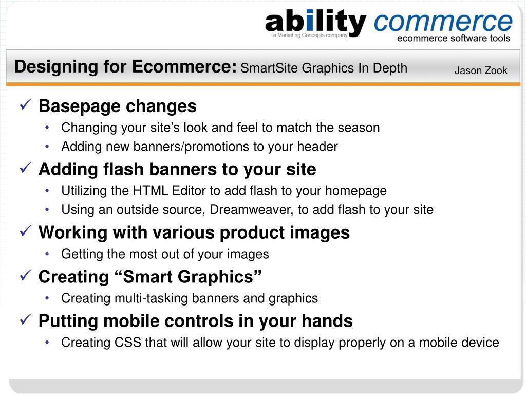 designing for ecommerce smartsite graphics in depth l.