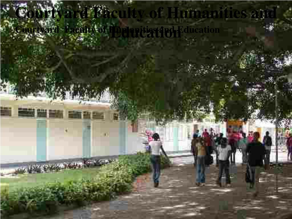 Courtyard Faculty of Humanities and Education