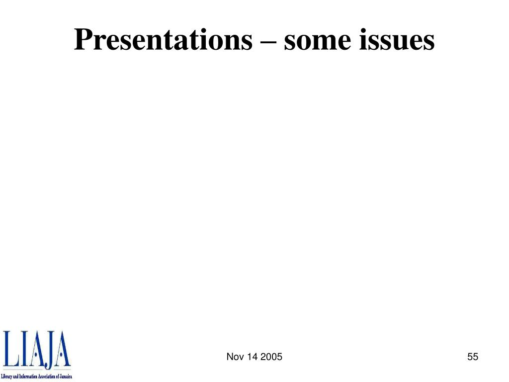 Presentations – some issues