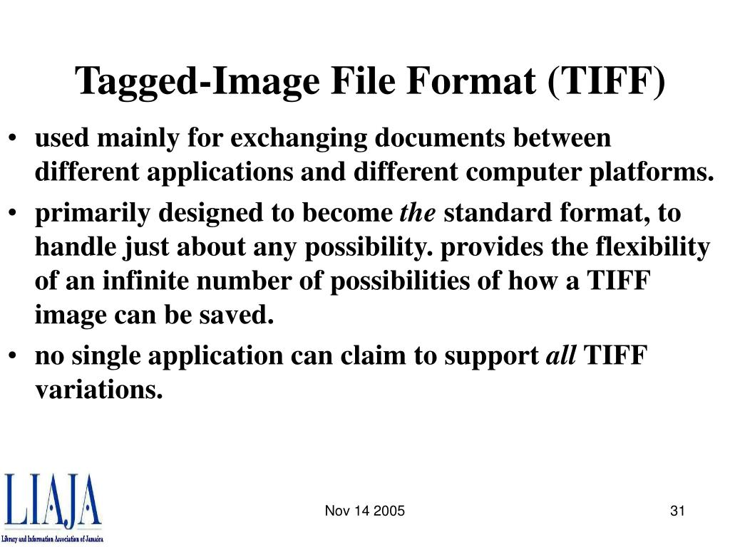 Tagged-Image File Format (TIFF)