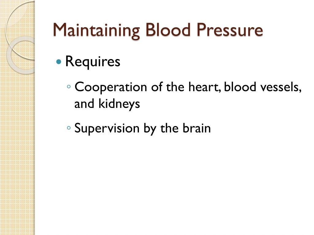 Maintaining Blood Pressure