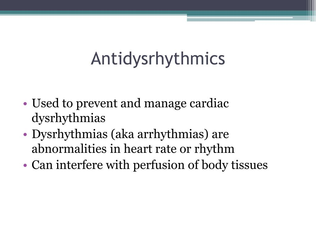 Antidysrhythmics