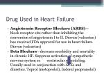 drug used in heart failure