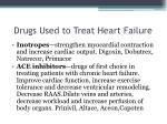 drugs used to treat heart failure