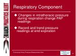 respiratory component