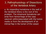 3 pathophysiology of dissections of the vertebral artery