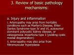 3 review of basic pathology mechanisms