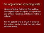 pre adjustment screening tests51