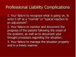 professional liability complications