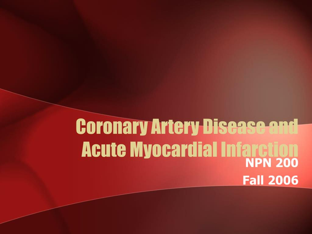 coronary artery disease and acute myocardial infarction l.
