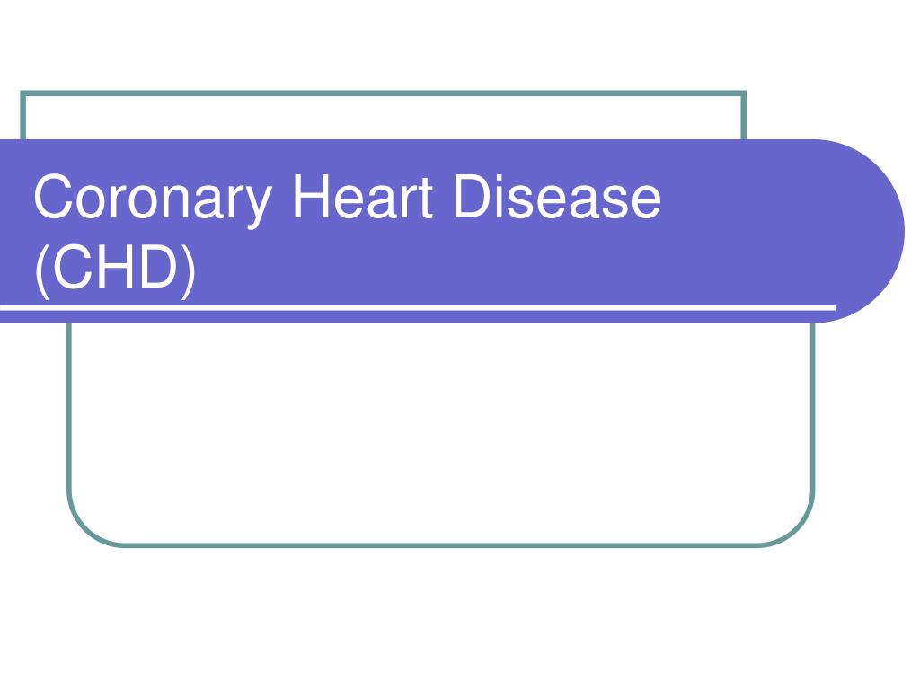 coronary heart disease chd l.