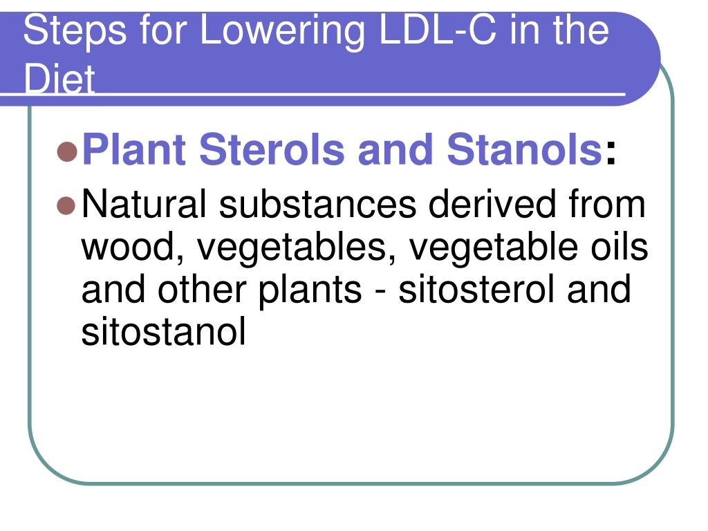 Steps for Lowering LDL-C in the Diet