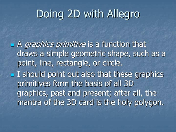 Doing 2d with allegro3