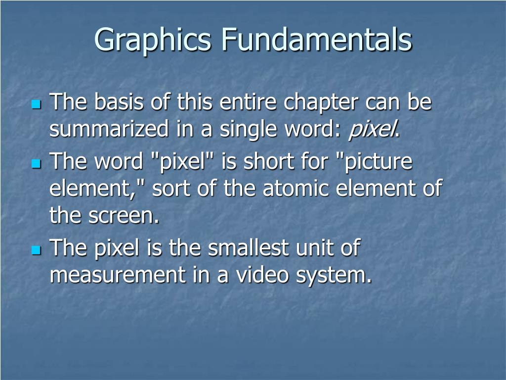 Graphics Fundamentals