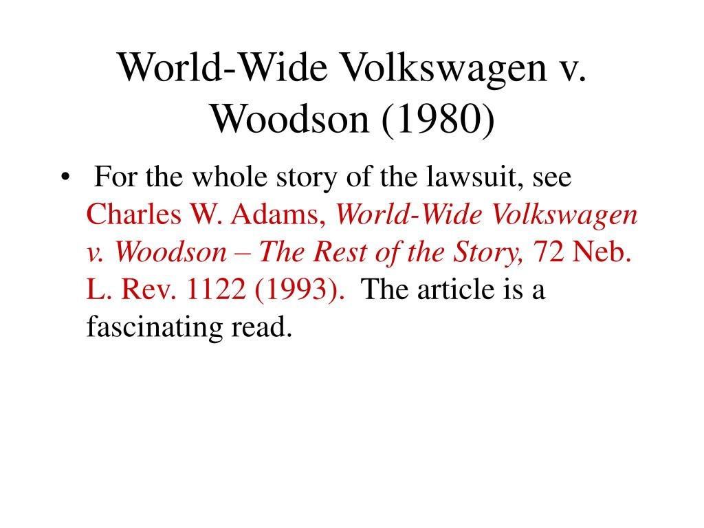 World-Wide Volkswagen v. Woodson (1980)