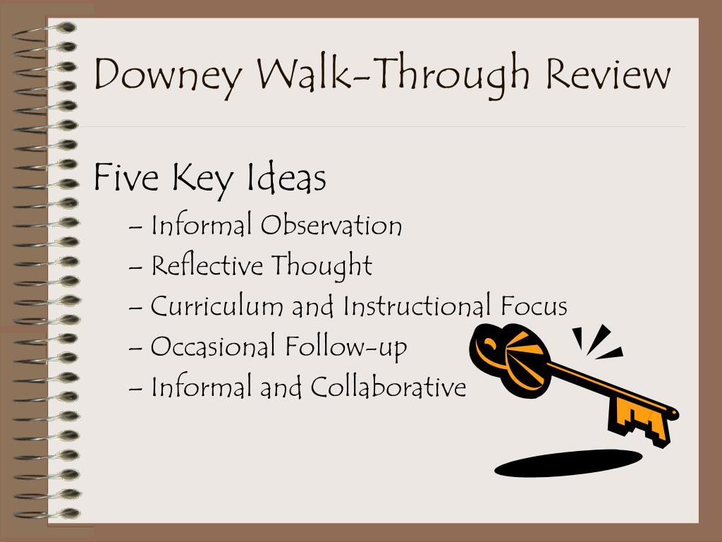 Downey Walk-Through Review