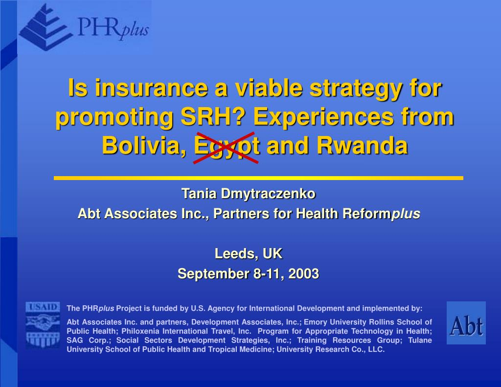 is insurance a viable strategy for promoting srh experiences from bolivia egypt and rwanda l.