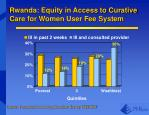 rwanda equity in access to curative care for women user fee system