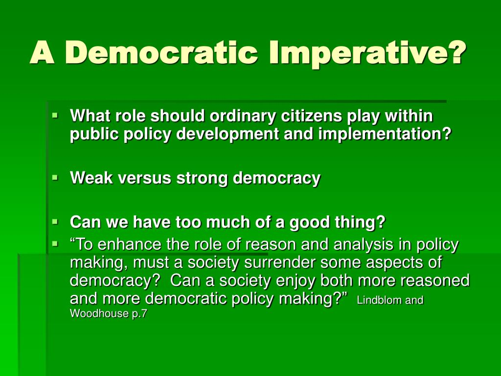A Democratic Imperative?